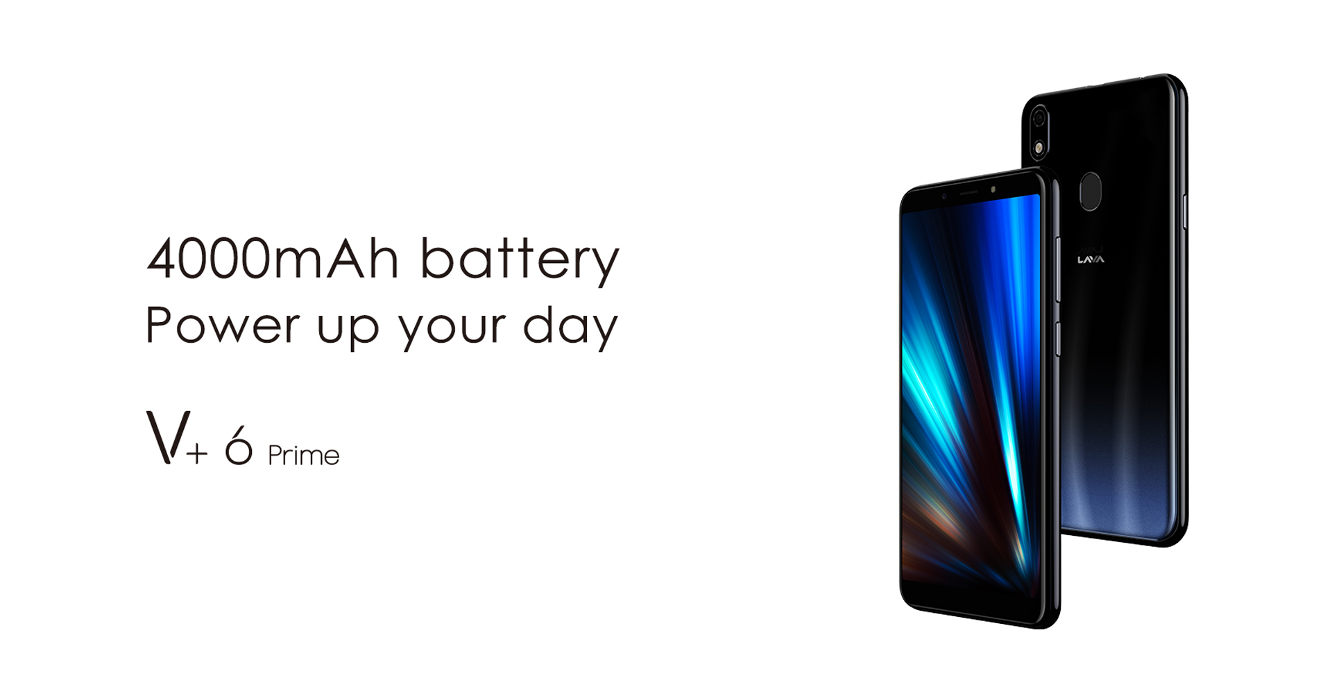 V+6 Prime-4000mAh battery Power up your day